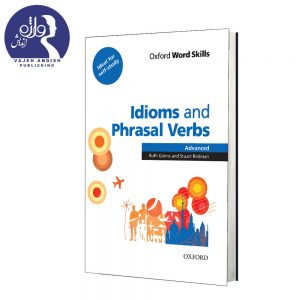 کتاب زبان Idioms and Phrasal Verbs Advanced